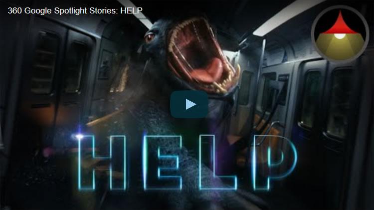 360 Google Spotlight Stories: HELP