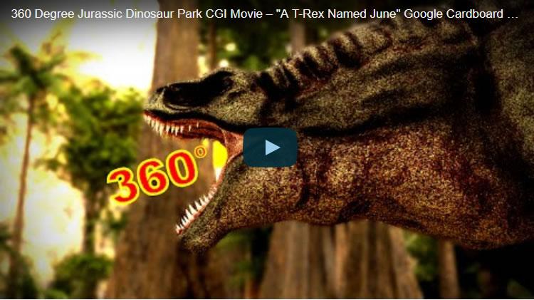 """360 Degree Jurassic Dinosaur Park CGI Movie - """"A T-Rex Named June"""" Google Cardboard VR"""