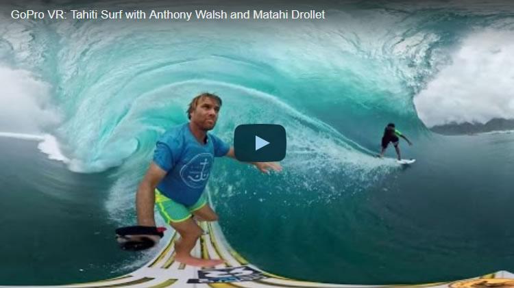 GoPro VR: Tahiti Surf with Anthony Walsh and Matahi Drollet