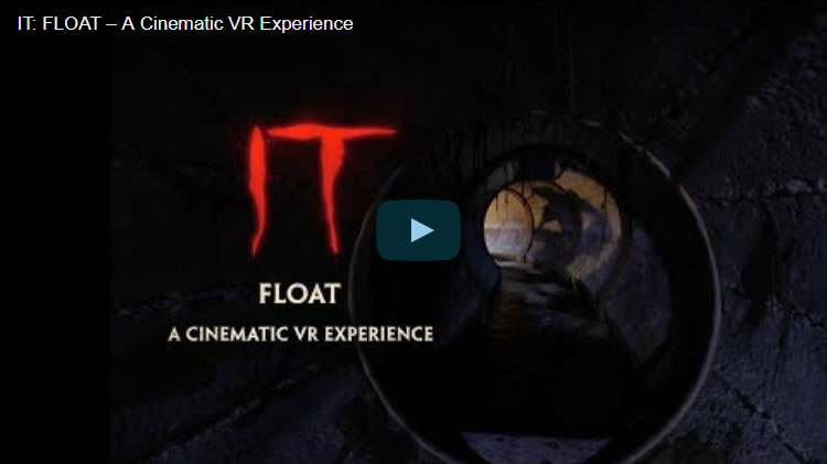 IT: FLOAT ? A Cinematic VR Experience