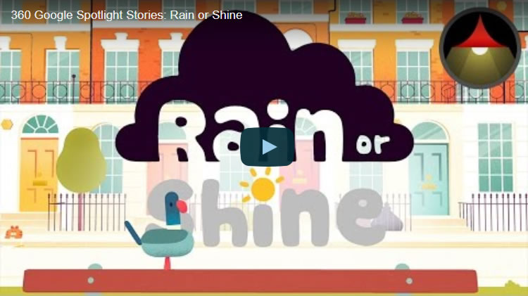 360 Google Spotlight Stories: Rain or Shine