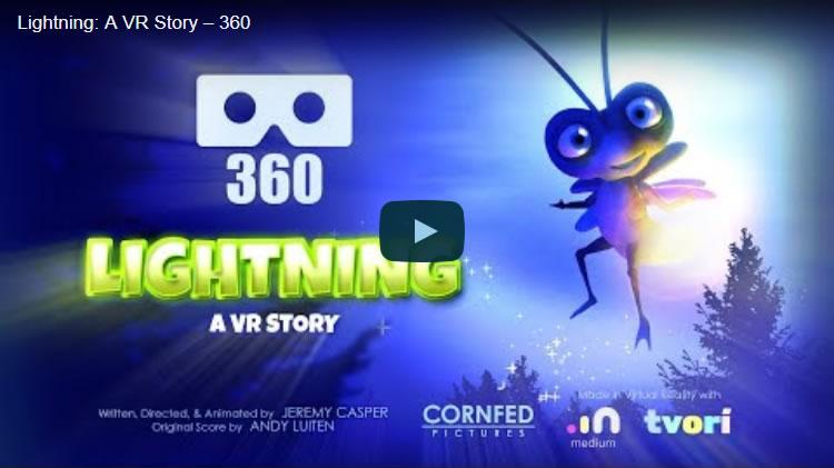 Lightning: A VR Story - 360